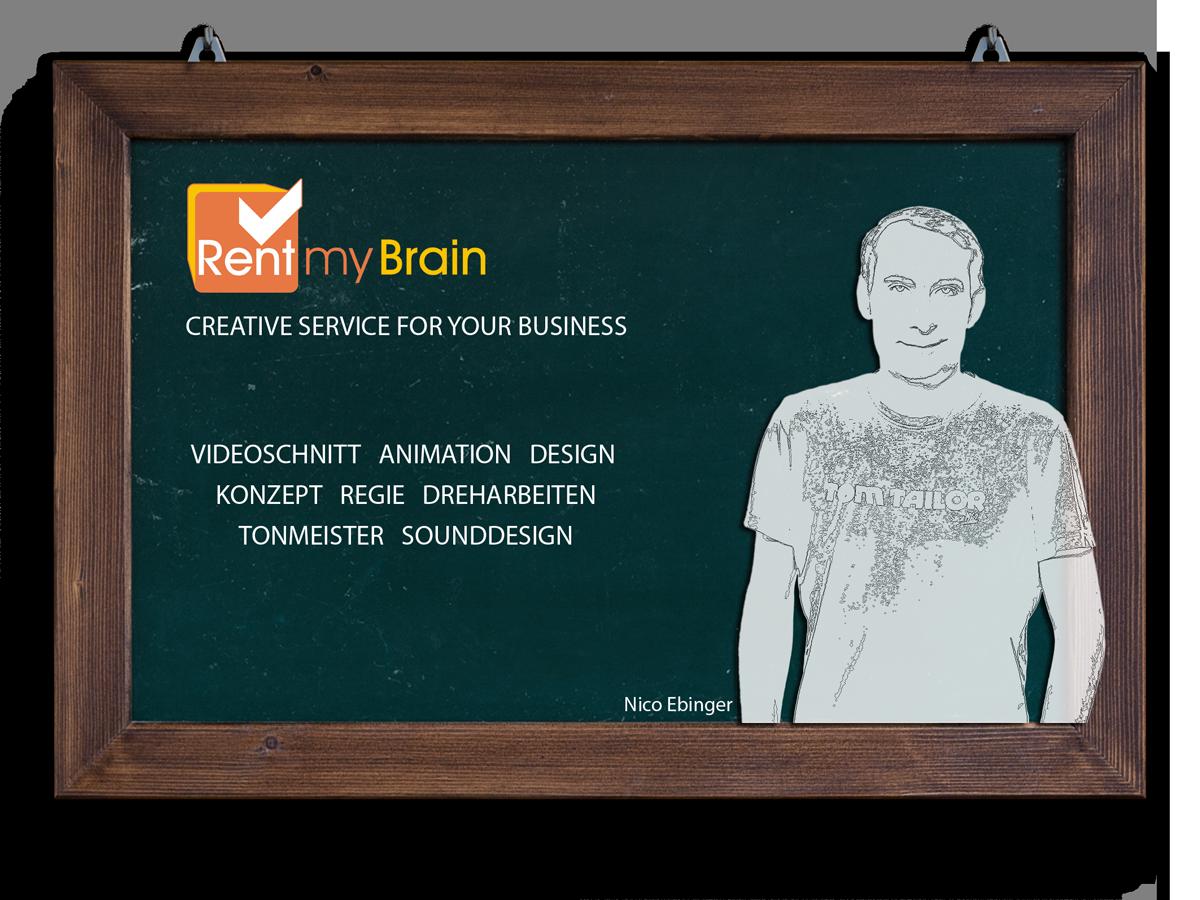 Rentmybrain Nico Ebinger Creativ Service Videoschnitt Aniamtion Design Konzept Regie Dreharbeiten Tonmeister Sounddigsign